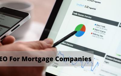 SEO for Mortgage Companies
